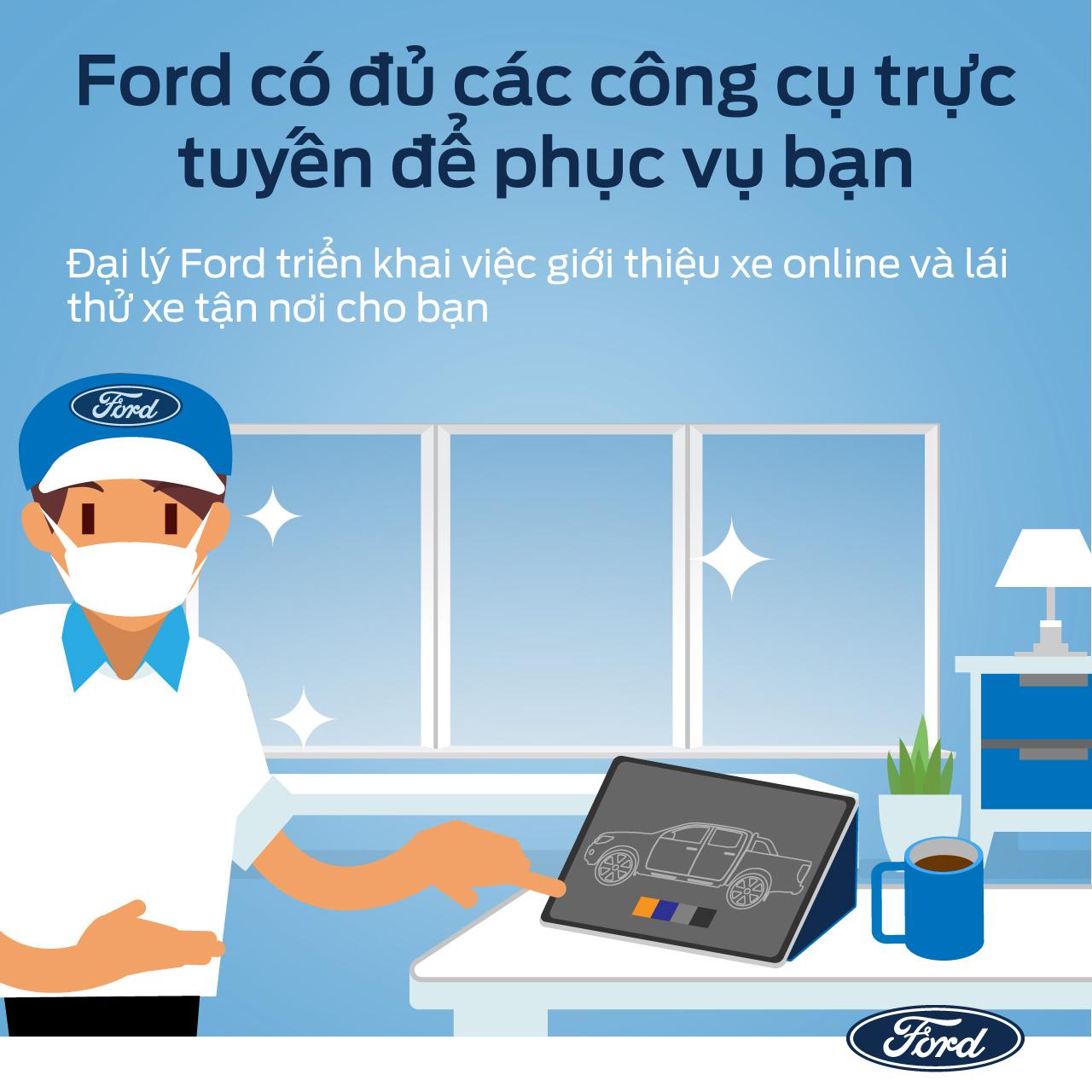Ford Việt Nam triển khai các dịch vụ hỗ trợ khách hàng an toàn, hiệu quả và thuận tiện trong mùa dịch - 6