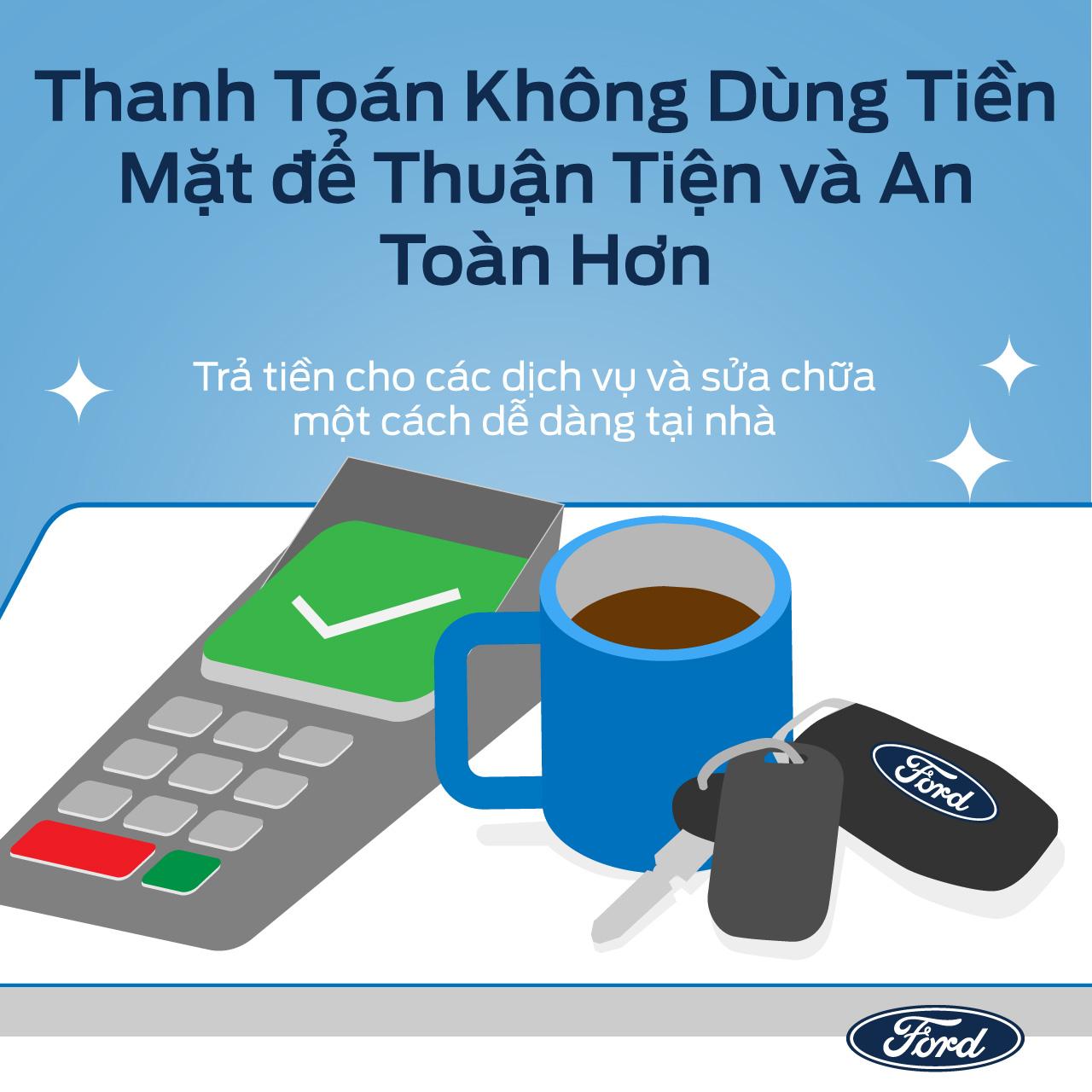 Ford Việt Nam triển khai các dịch vụ hỗ trợ khách hàng an toàn, hiệu quả và thuận tiện trong mùa dịch - 5