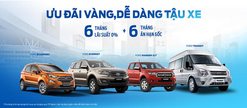 """Ford Việt Nam triển khai chương trình """"Ưu đãi vàng, dễ dàng tậu xe"""" với gói ưu đãi lãi suất 0% - 3"""